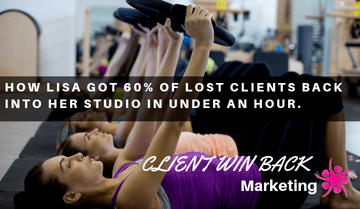 How Lisa got 60% of lost clients back into her studio in under an hour.