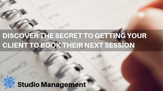 Discover The Secret to Getting Your Client to Book Their Next Session
