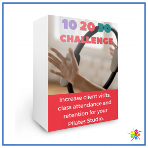 The 10 20 30 Challenge in studio engagement campaign from Pilates Business Pros