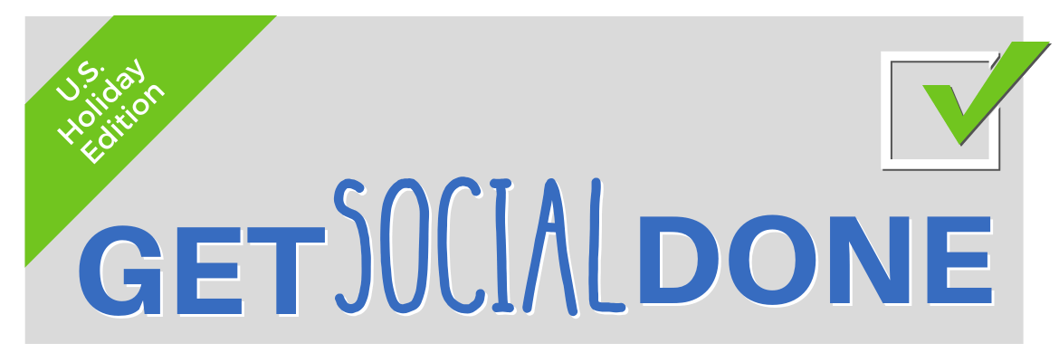 Get Social Done US Holidays Edition
