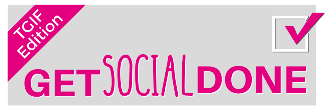 Get Social Done TGIF Edition from Pilates Business Pros