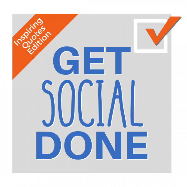Get Social Done Inspirational Quotes Edition from Pilates Business Pros